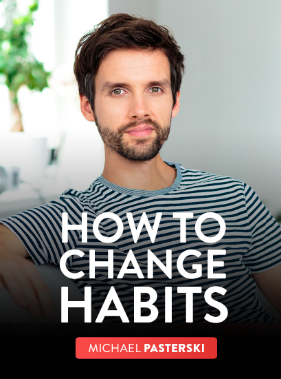 The Art of Changing Habits