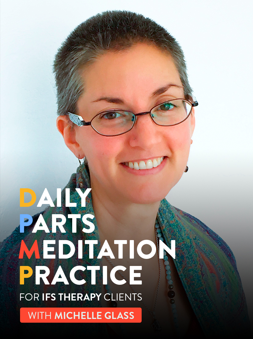 Daily Parts Meditation Practice for Clients